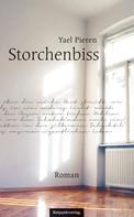 Yael Pieren: Storchenbiss