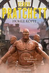 Hohle Köpfe - Ein Scheibenwelt-Roman