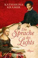 Katharina Kramer: Die Sprache des Lichts ★★★★★