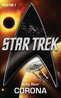 Greg Bear: Star Trek: Corona