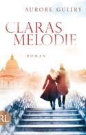 Aurore Guitry: Claras Melodie ★★★★