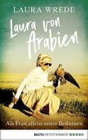 Laura Wrede: Laura von Arabien ★★★★