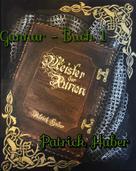 Patrick Huber: Gunnar - Buch 1
