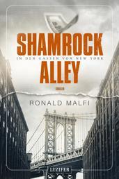 SHAMROCK ALLEY - In den Gassen von New York - Thriller