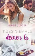 Birgit Kluger: Küss niemals deinen Ex ★★★★