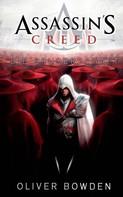 Oliver Bowden: Assassin's Creed Band 2: Die Bruderschaft ★★★★