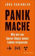 Jörg Schindler: Panikmache ★★★