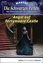 Die schwarzen Perlen - Folge 26 - Angst auf Ferrymoore Castle