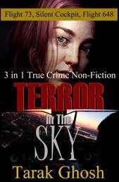 Terror in the Sky - 3 True Crime in 1