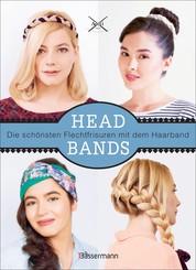 Headbands - Die schönsten Frisuren mit dem Haarband