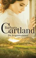 Barbara Cartland: Die Brigantenbraut ★★★★