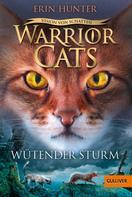 Erin Hunter: Warrior Cats - Vision von Schatten. Wütender Sturm ★★★★★