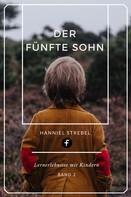 Hanniel Strebel: Der fünfte Sohn ★★★★★