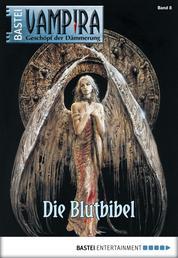 Vampira - Folge 08 - Die Blutbibel