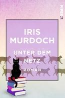 Iris Murdoch: Unter dem Netz ★★★