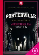 Raimon Weber: Porterville (Darkside Park) Edition II (Folgen 7-12)