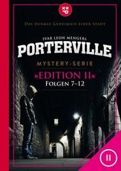 Porterville (Darkside Park) Edition II (Folgen 7-12) - Mystery-Serie