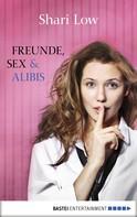 Shari Low: Freunde, Sex und Alibis ★★★★