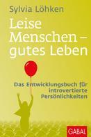 Sylvia Löhken: Leise Menschen - gutes Leben ★★★★