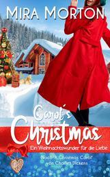 Carol´s Christmas - Ein Weihnachtswunder für die Liebe