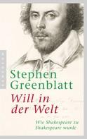 Stephen Greenblatt: Will in der Welt ★★★