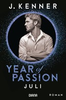 J. Kenner: Year of Passion. Juli ★★★★