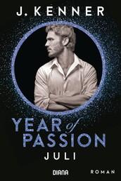 Year of Passion. Juli