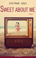 Dietmar Sous: Sweet about me ★