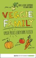 Boris Gromodka: Veggie Family ★★★★