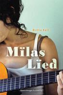 Britta Keil: Milas Lied ★★★