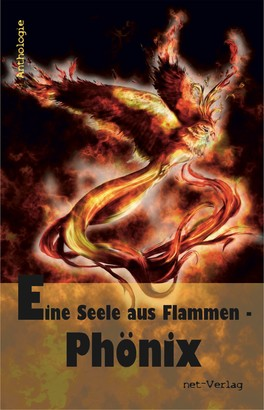 Eine Seele aus Flammen - Phönix