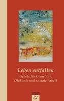 Hermann Schoenauer: Leben entfalten