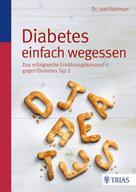: Diabetes einfach wegessen