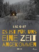 Lise Gast: Es ist für uns eine Zeit angekommen ★★★★★
