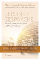 Martin Knispel: Berliner Gespräche