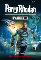Bernd Perplies: Perry Rhodan Neo 78: Der Mutantenjäger ★★★★