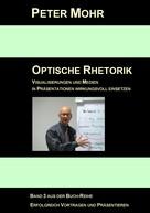 Peter Mohr: Optische Rhetorik ★★★★★