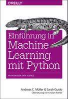 Andreas C. Müller: Einführung in Machine Learning mit Python