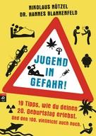 Nikolaus Nützel: Jugend in Gefahr! ★★★★