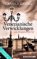 Daniela Gesing: Venezianische Verwicklungen ★★★★