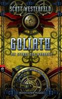 Scott Westerfeld: GOLIATH - Die Stunde der Wahrheit ★★★★★