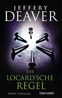 Jeffery Deaver: Die Locard'sche Regel ★★★★
