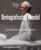 Roger Reyab: Demografischer Wandel ★