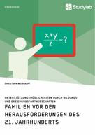 Christoph Weißhaupt: Familien vor den Herausforderungen des 21. Jahrhunderts