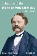 Johannes Bähr: Werner von Siemens ★★★★
