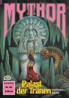 Hans Kneifel: Mythor 80: Palast der Tränen