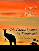 Carola Pigisch: Die Liebe kommt im Karohemd ★★★★