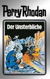 """Perry Rhodan 3: Der Unsterbliche (Silberband) - 3. Band des Zyklus """"Die Dritte Macht"""""""