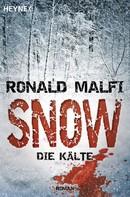 Ronald Malfi: Snow - Die Kälte ★★★★