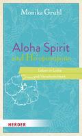 Monika Gruhl: Aloha Spirit und Ho'oponopono ★★★
